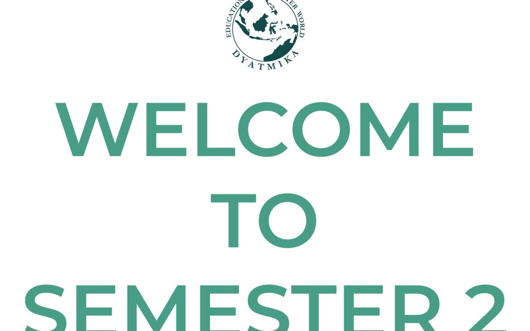 A warm welcome to Semester 2!