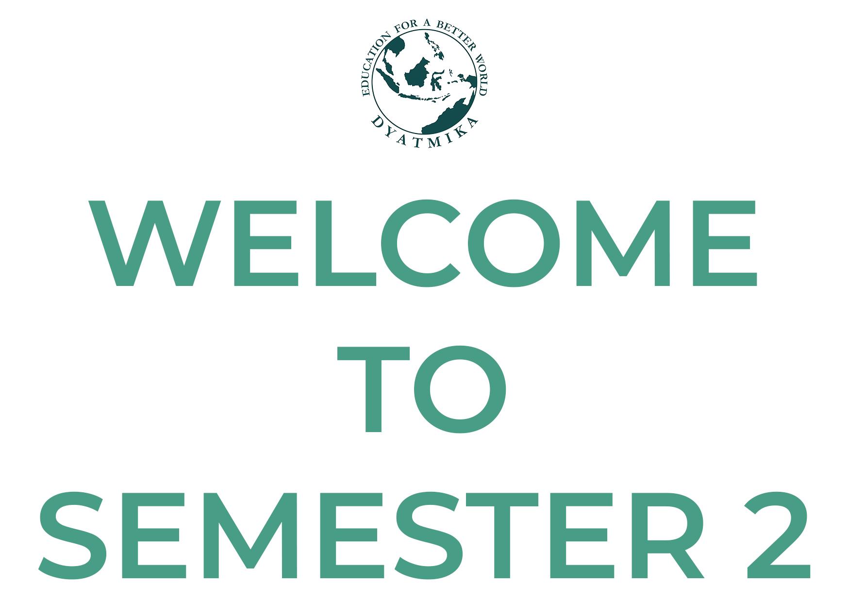 Selamat Datang untuk Semester 2!
